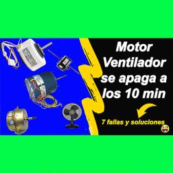 Motor ventilador se detiene en poco tiempo
