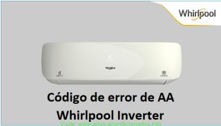 Código de error de AA Whirlpool Inverter