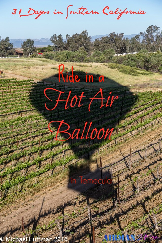 A ride in a hot air balloon is a great adventrue. Many companies offer tours riding in hot air balloons in Temecula.