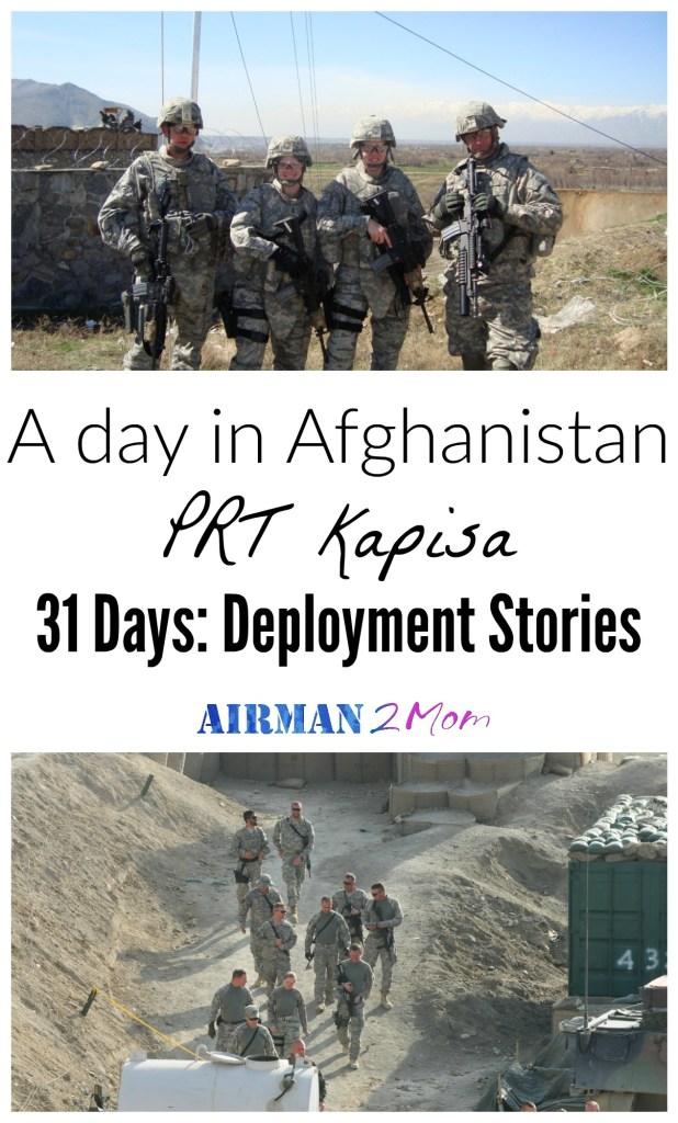 A day in Afghanistan, Kapisa PRT. My friend shares her experience of what it was like to be on the Kapisa PRT in Afghanistan. Day 5 of 31 Deployment Stories