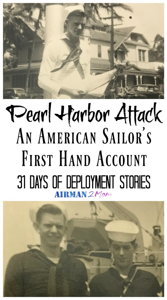Hear the story of what it was like to be there the day of the Pearl Harbor attack in 1941. My Uncle Ray was serving in the Navy that fateful day and he had a few close calls, but luckily he survived and told me his story.