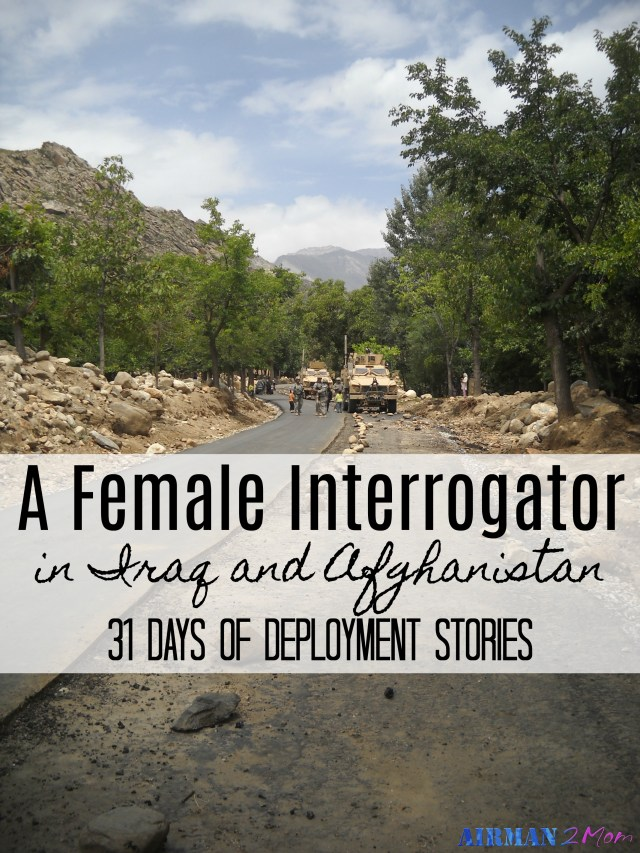 What is it like to serve as an interrogator when you are a female. Hear Cassie's experience. 31 Days of Deployment Stories