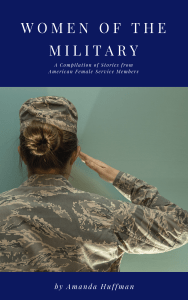 Curious about the stories of military women? Check out a compilation of stories from female service members in my new book focused on military women. #militarywomen #femaleveteran #womenofthemilitary
