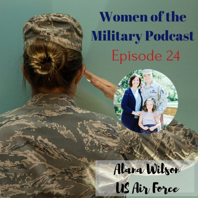 From Military Spouse to Active Duty and Back Again Alana Wilson