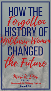 How has the history of military women changed the course of the military. I loved hearing all the stories that Gen Eder had to share during this podcast interview. #women #militarywomen #militarypodcast #podcast #military