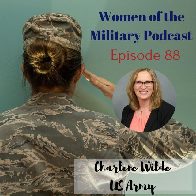 Women of the Military Episode 88 Charlene Wilde