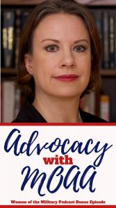 Women of the Military Podcast Advocacy with Military Officers Association