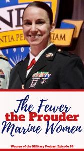 Marine Women E 99 Women of the Military Podcast