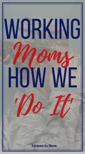 Working mothers need to say 'Yes' when presented with new opportunities even when we don't know how we will make it all come together. We are planners and protectors. #workingmoms #soar #militarywomen #womenofthemilitary