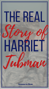 Do you know the real story of Harriet Tubman. Her role in the underground railroad is just the beginning of her amazing story. #womenofhistory #militarywomen #womenofthemiltiary #harriettubman