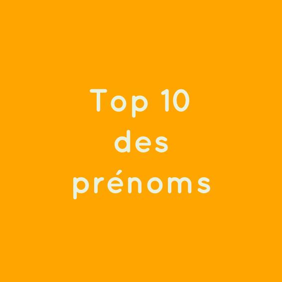 top 10 des prenoms
