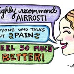 I highly recommend Airrosti to anyone who talks about pain. I feel so much better!