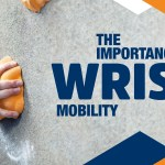 The Importance of Wrist Mobility