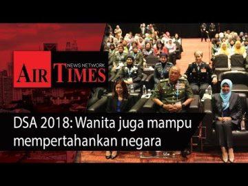 DSA 2018 Wanita juga mampu mempertahankan negara