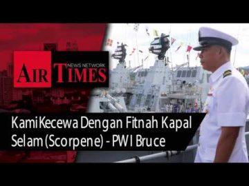 """""""Kami Kecewa Dengan Fitnah Kapal Selam Scorpene"""" - Jurulatih Kapal Selam TLDM"""
