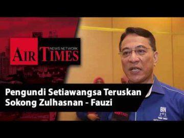 Pengundi Setiawangsa Teruskan Sokong Zulhasnan - Fauzi