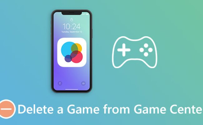 Best Ways To Delete Game Center On Iphone