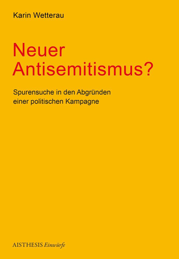 Wetterau, Karin: Neuer Antisemitismus?