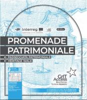 Promenade Patrimoniale - GrIT Access. Port Center Côte d'Azur