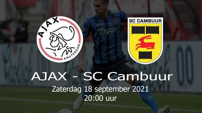 Aankondiging Ajax - SC Cambuur 18 september 2021