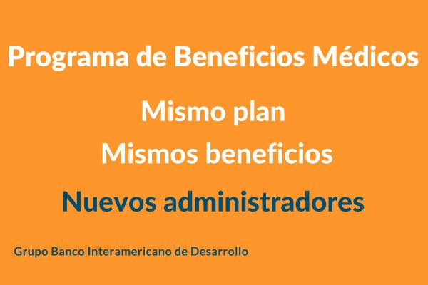 Nuevos Administradores del Plan de Beneficios Médicos