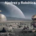 Ajedrez y Robótica