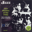 Jazz Masters of the 1950s (2 CD set) AJM037 – JAZ 703