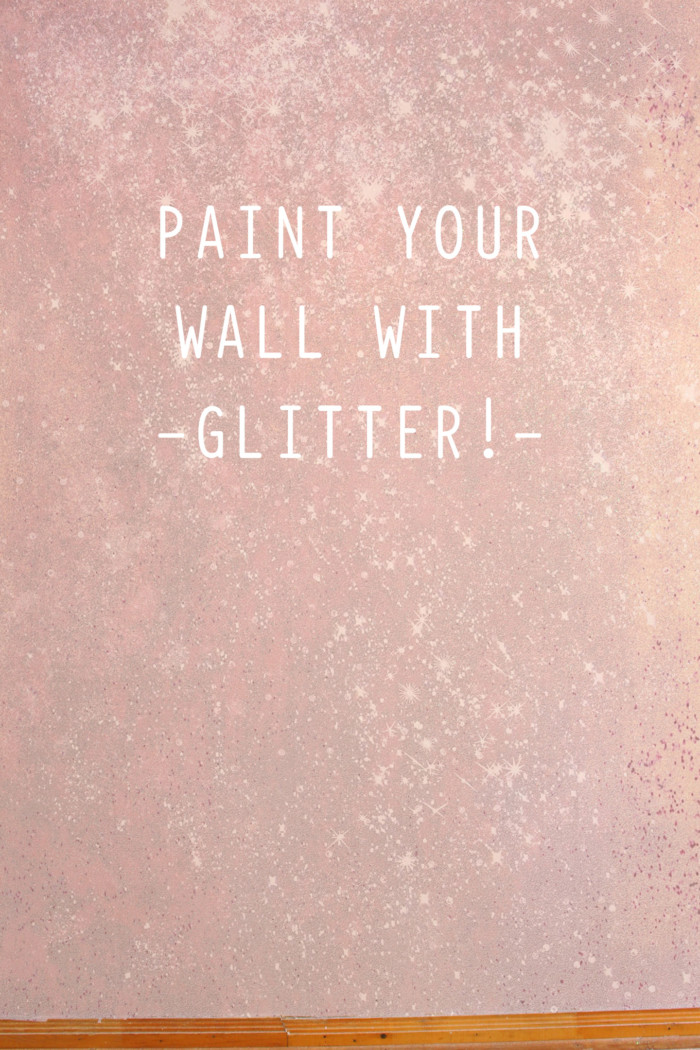 Paint your own glitter wall by following this easy tutorial! via A Joyful Riot