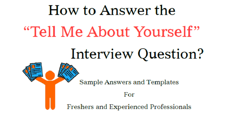 Tell Me About Yourself - Sample Answers for Freshers and