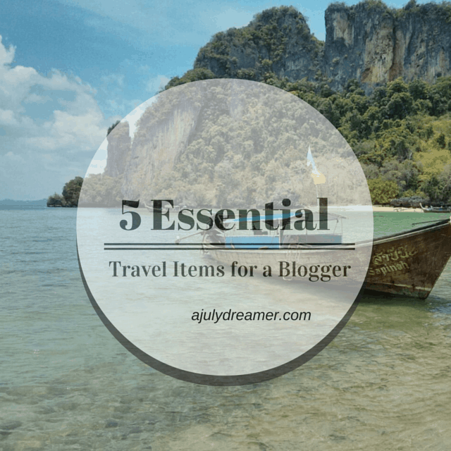 {Travel} 5 Essential Travel items for a Blogger