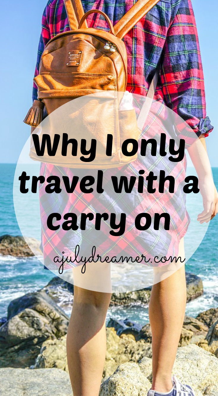 Why I only travel with a carry on