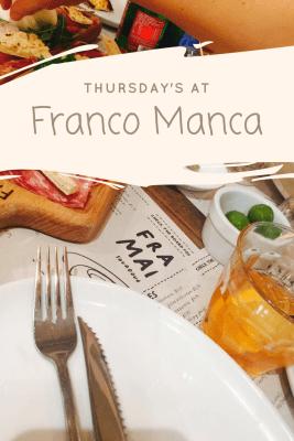 Thursdays at Franco Manca