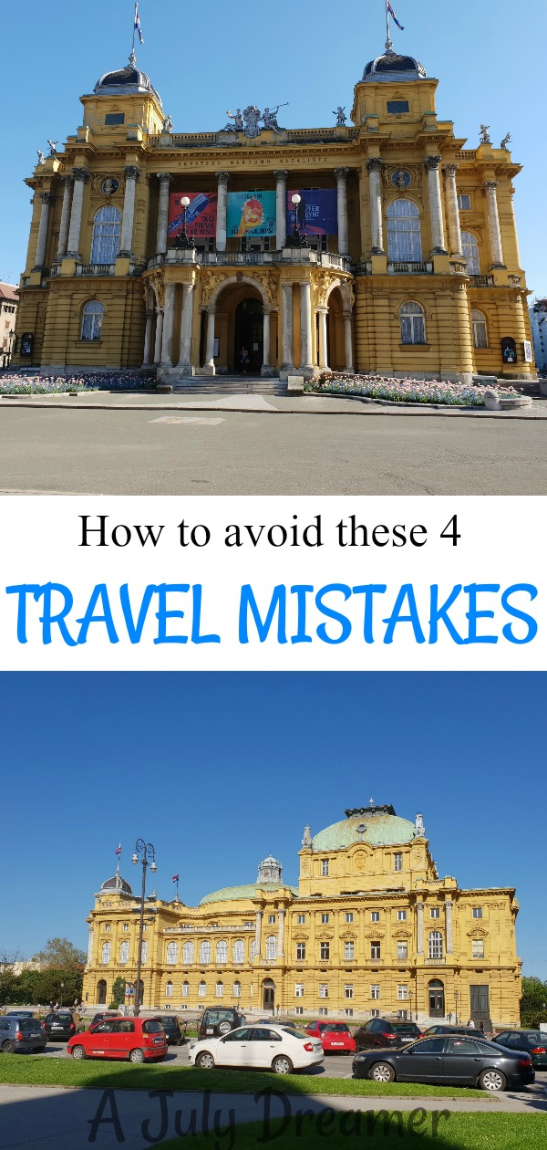 4 Travel Mistakes I Made