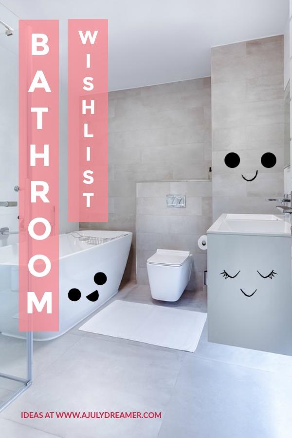Home Improvements: Bathroom Wishlist 2018