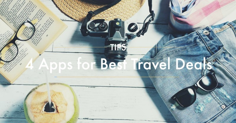 Use the 4 Apps to find best travel deals