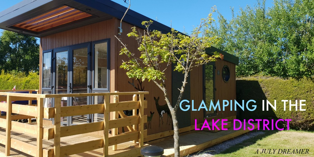 Glamping in the Lake District