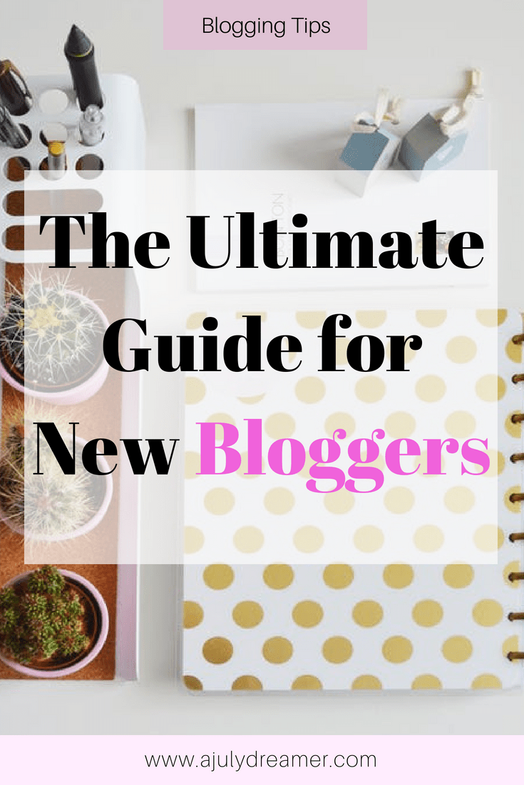 The Ultimate Guide for New Bloggers