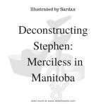 Deconstructing Stephen: Merciless in Manitoba