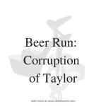 strap-on series- beer run