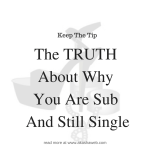 The Truth About Why You Are Sub and Single