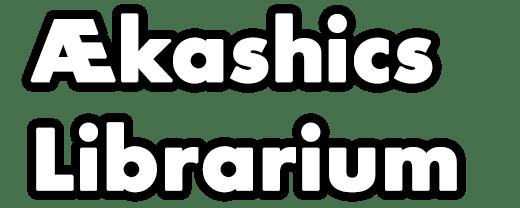 Ækashics Librarium
