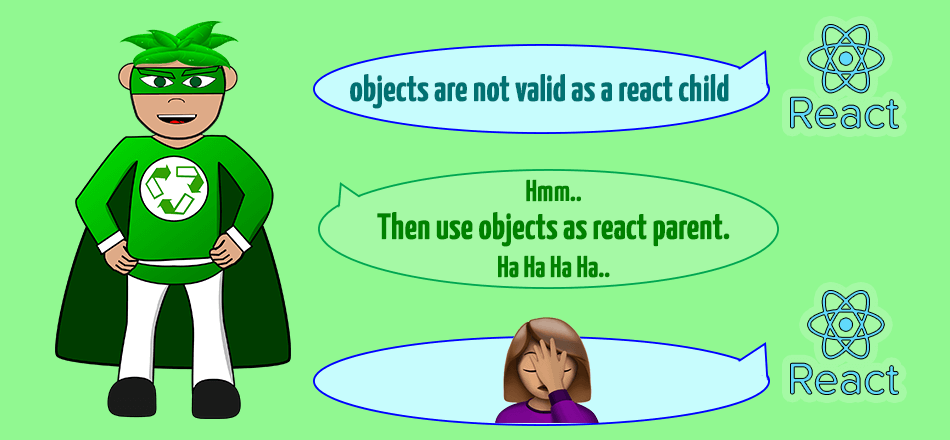 objects are not valid as a react child