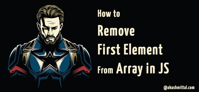 How to remove first element from array in javascript