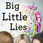 Big Little Lies poster - Akello