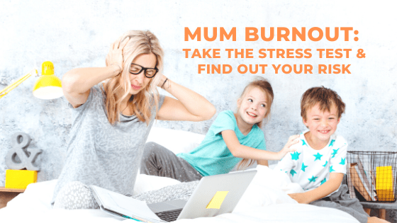 Mum Burnout: Are You at Risk?