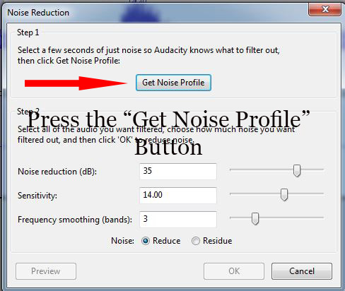 Press the Get Noise Profile Button