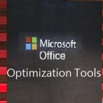 Microsoft Office Optimization Tools
