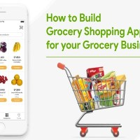 How to Build a Grocery Shopping App for Grocery Business