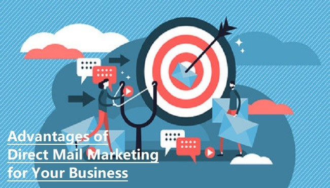Advantages of Direct Mail Marketing for Your Business