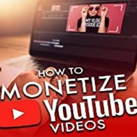 How to Monetize YouTube Videos to Make Money Online